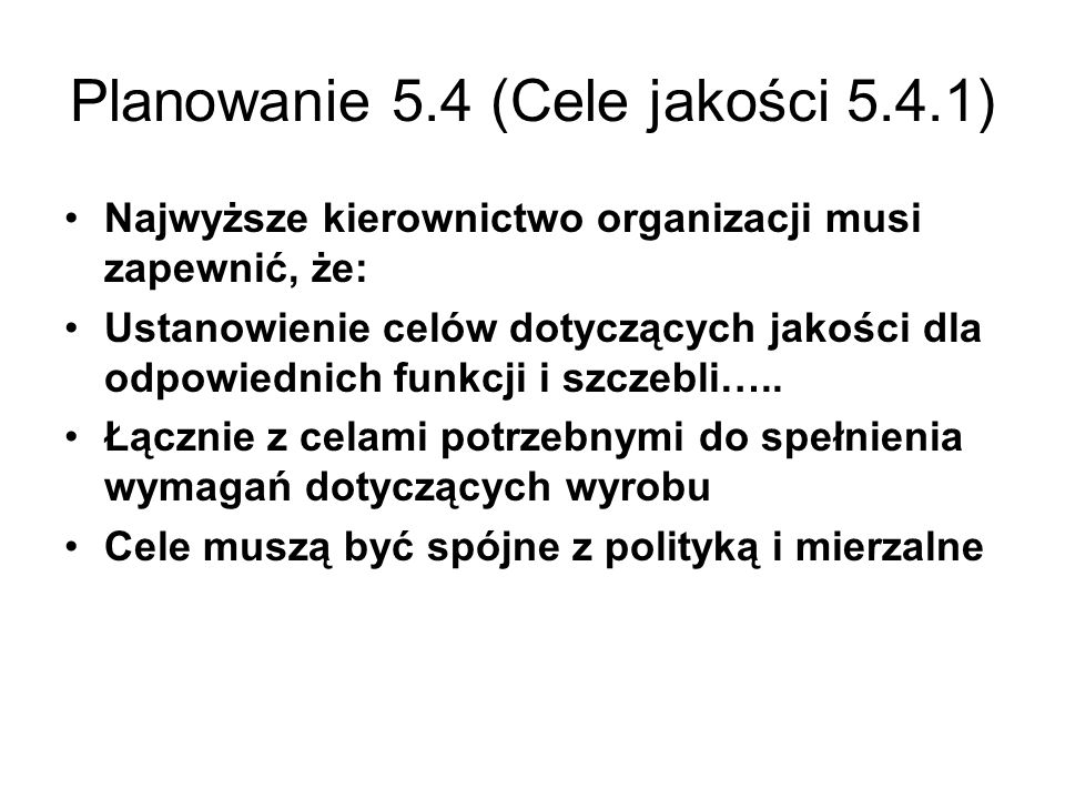 Planowanie 5.4 (Cele jakości 5.4.1)