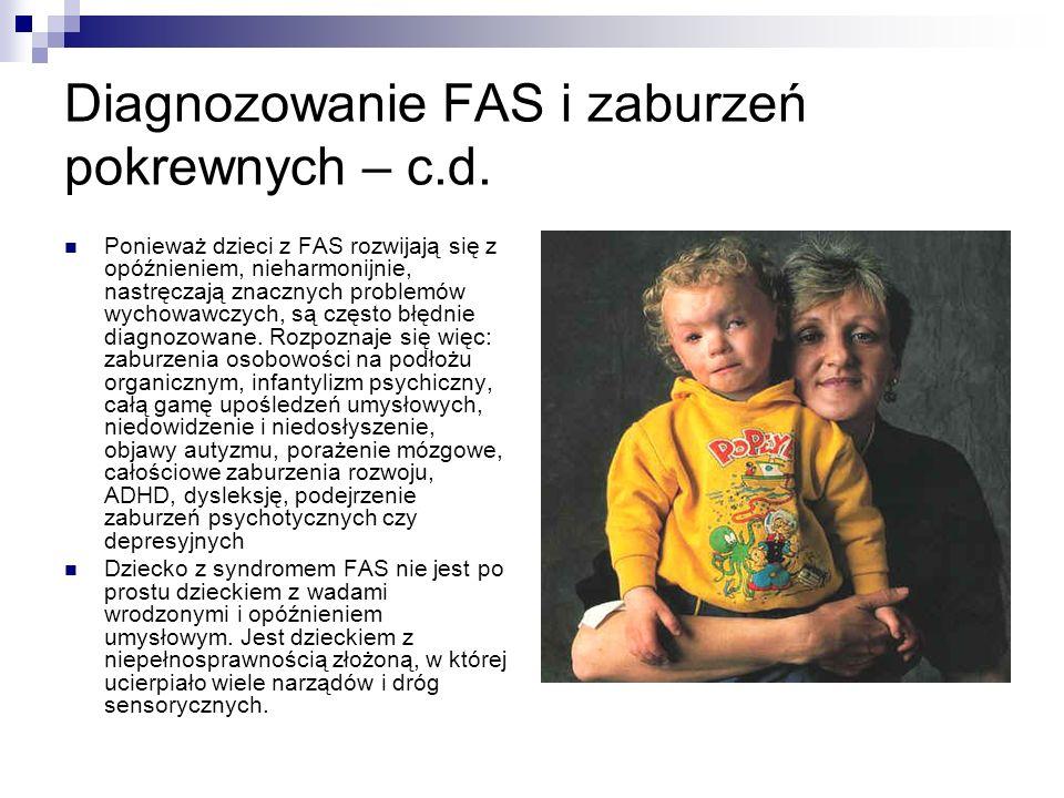 Diagnozowanie FAS i zaburzeń pokrewnych – c.d.