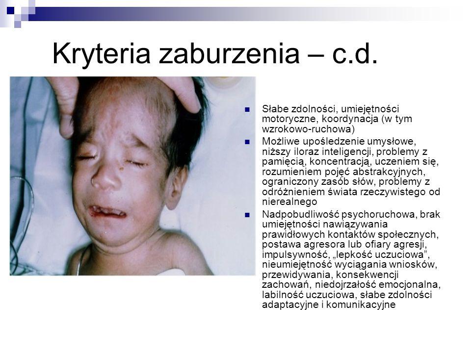 Kryteria zaburzenia – c.d.
