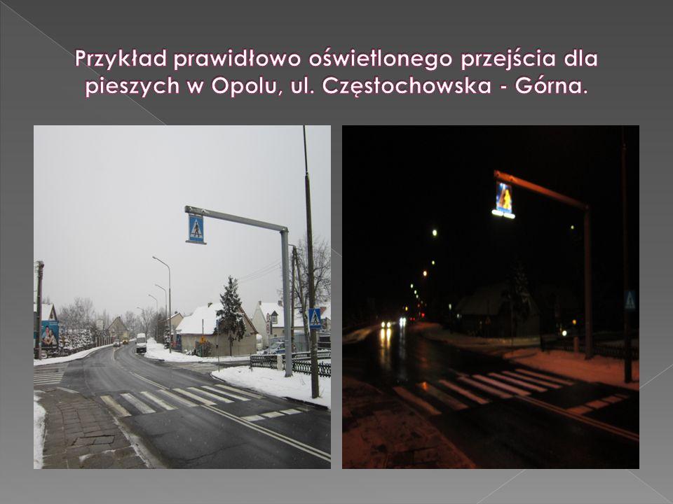 Przykład prawidłowo oświetlonego przejścia dla pieszych w Opolu, ul