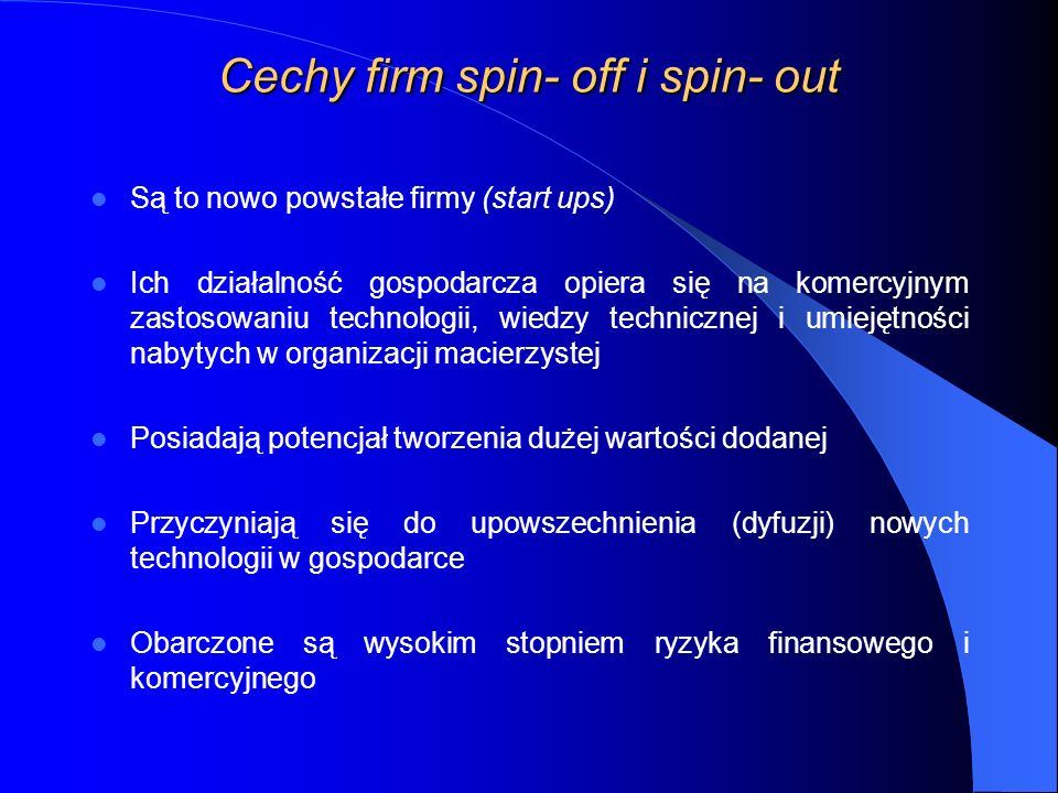 Cechy firm spin- off i spin- out