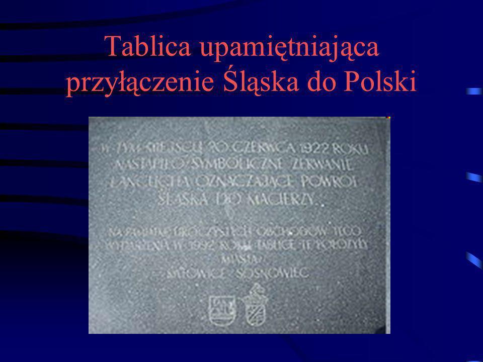 Tablica upamiętniająca przyłączenie Śląska do Polski