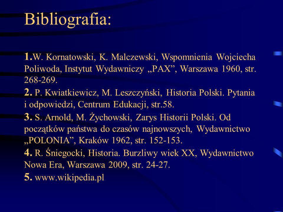 Bibliografia: 1. W. Kornatowski, K