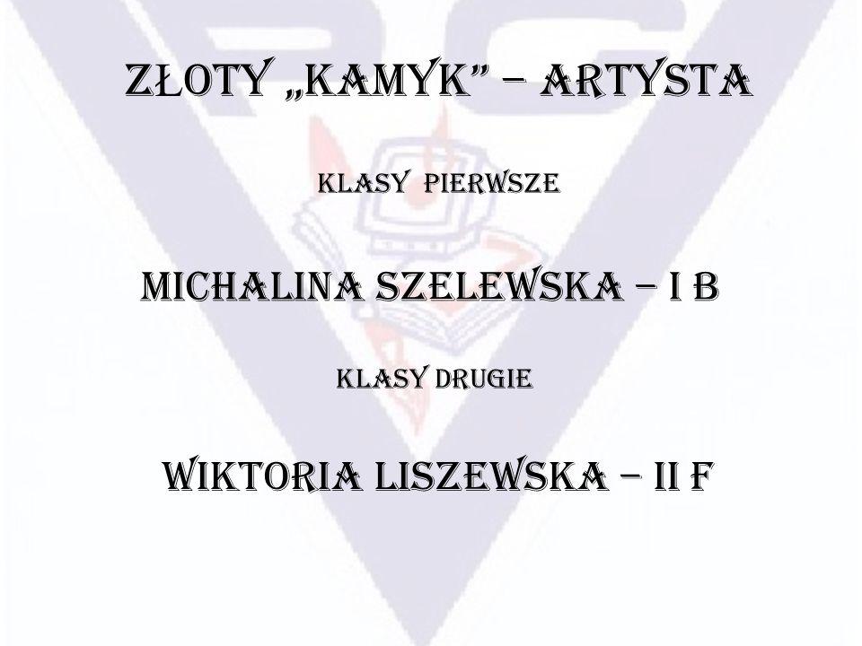 """ZŁOTY """"KAMYK – ARTYSTA KLASY PIERWSZE"""