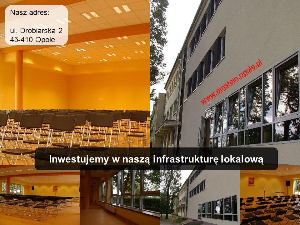 Inwestujemy w naszą infrastrukturę lokalową