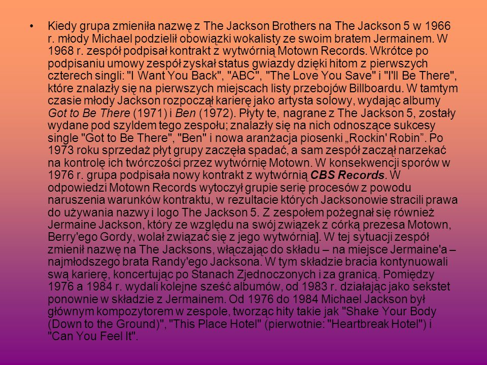 Kiedy grupa zmieniła nazwę z The Jackson Brothers na The Jackson 5 w 1966 r.