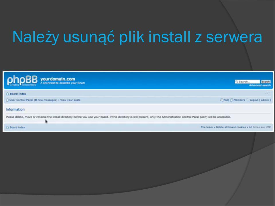Należy usunąć plik install z serwera
