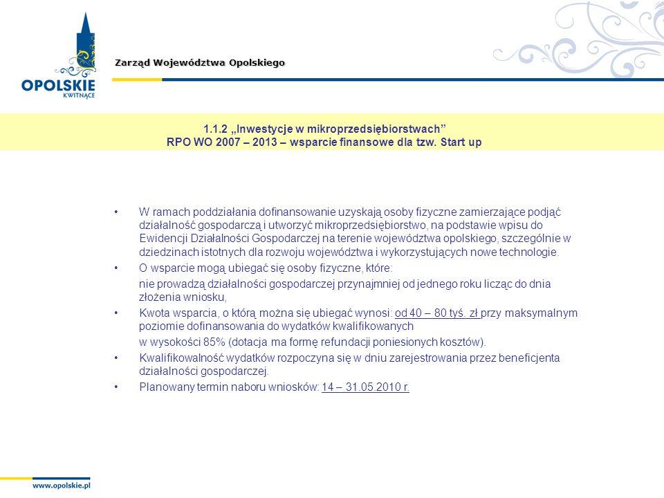"""1.1.2 """"Inwestycje w mikroprzedsiębiorstwach RPO WO 2007 – 2013 – wsparcie finansowe dla tzw. Start up"""