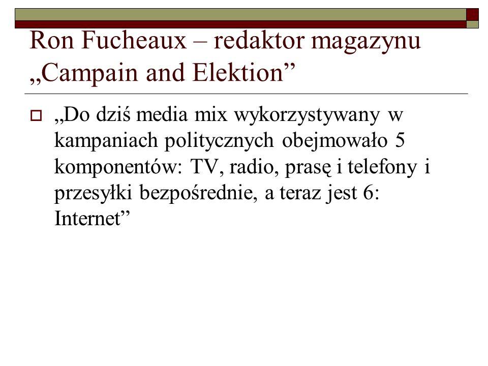 "Ron Fucheaux – redaktor magazynu ""Campain and Elektion"