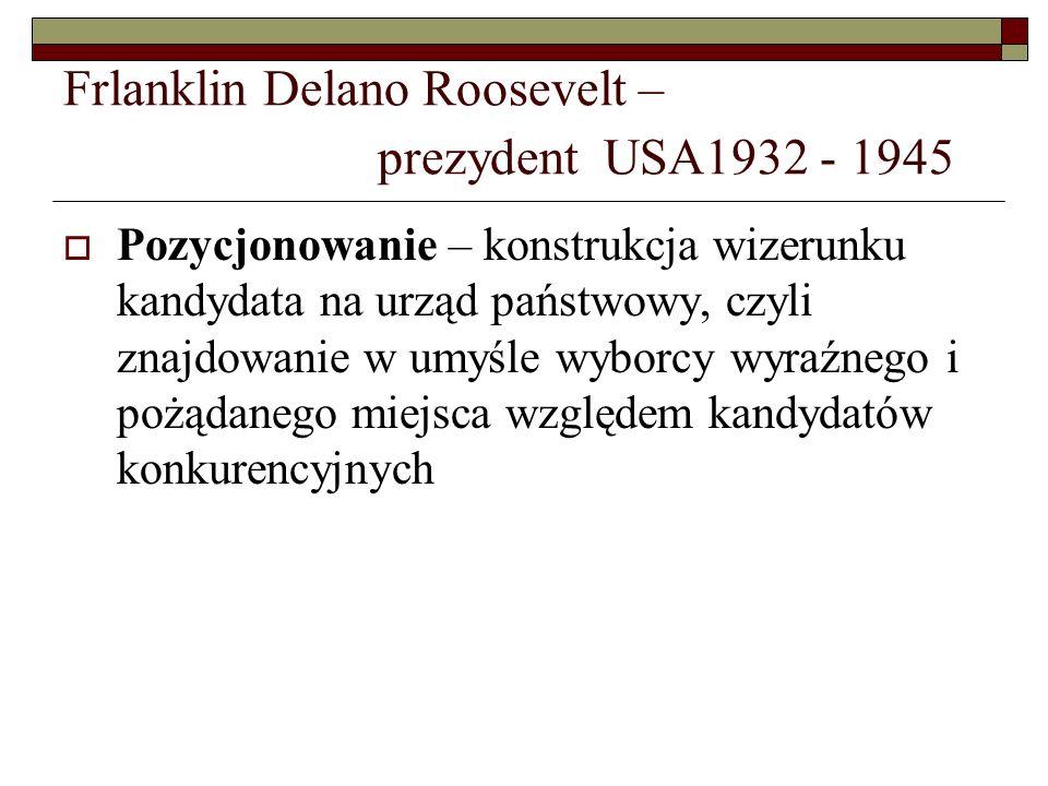 Frlanklin Delano Roosevelt – prezydent USA1932 - 1945
