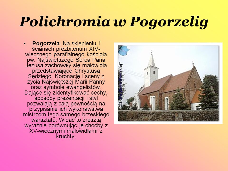 Polichromia w Pogorzelig