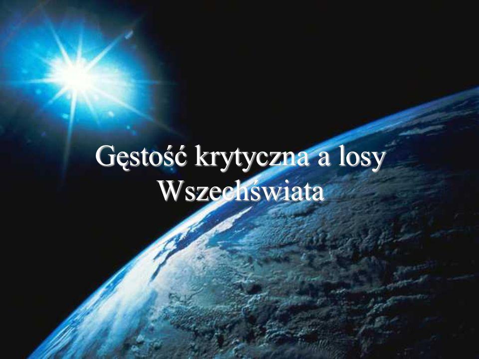Gęstość krytyczna a losy Wszechświata