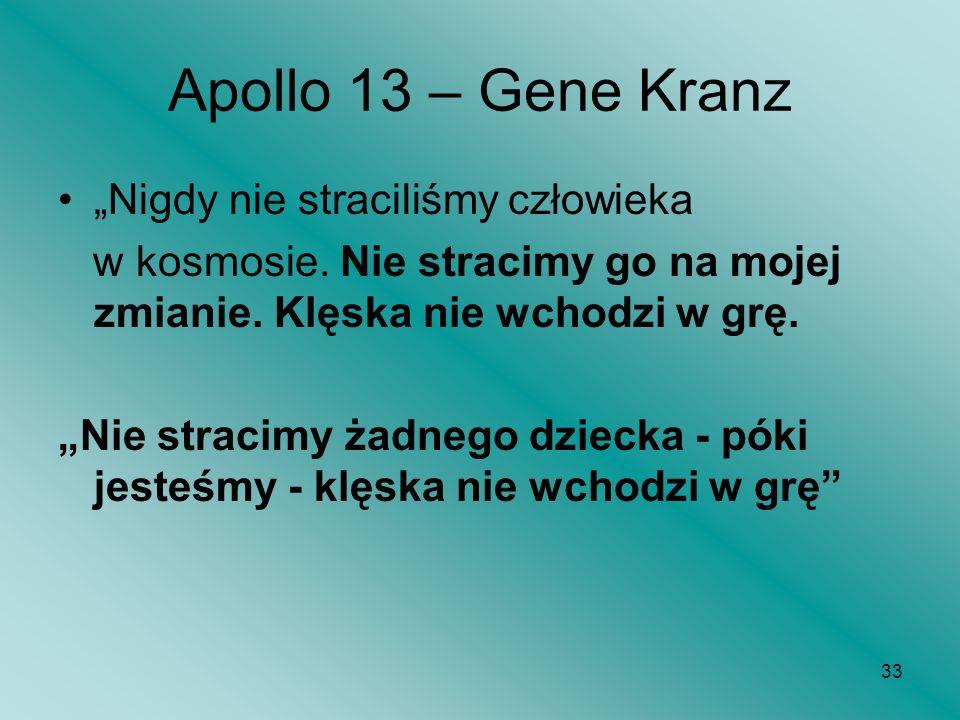 """Apollo 13 – Gene Kranz """"Nigdy nie straciliśmy człowieka"""