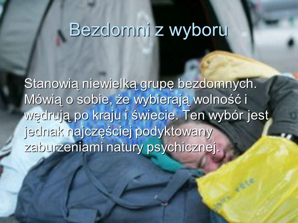 Bezdomni z wyboru