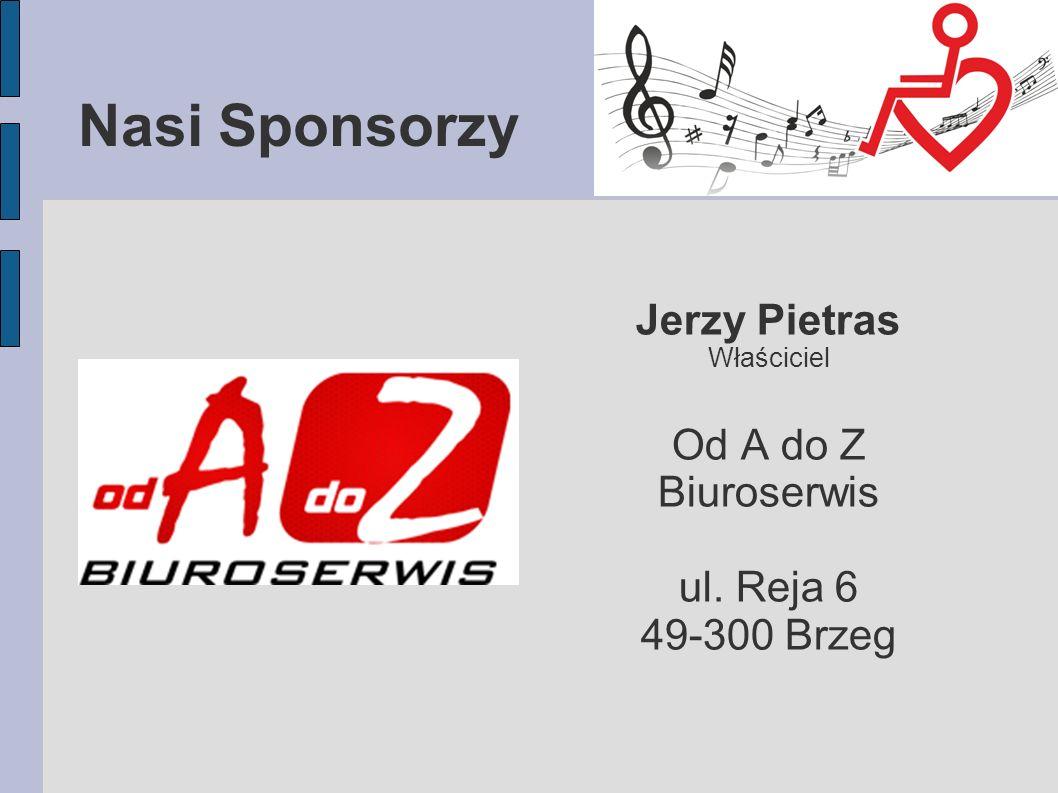 Nasi Sponsorzy Jerzy Pietras Od A do Z Biuroserwis ul. Reja 6