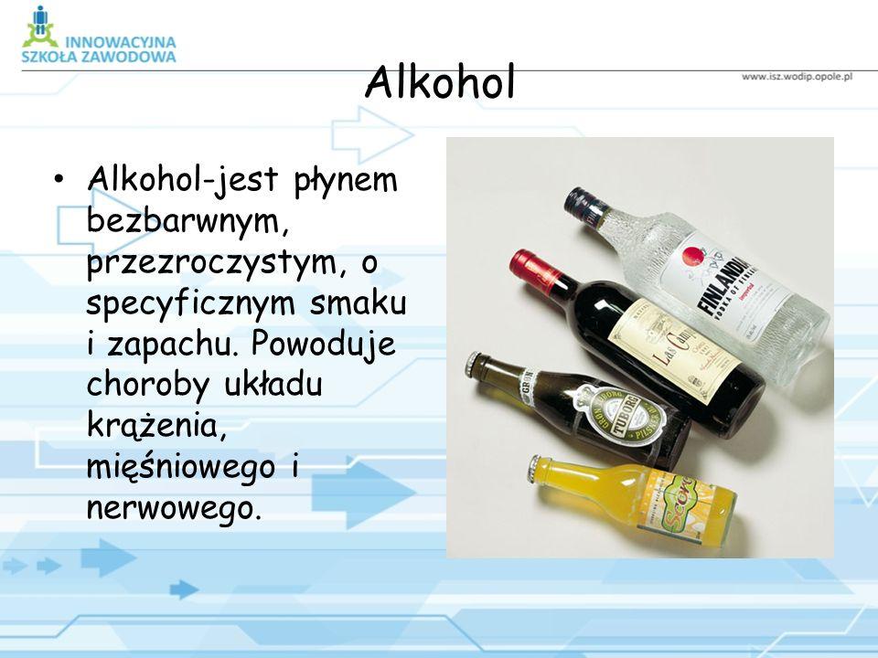 Alkohol Alkohol-jest płynem bezbarwnym, przezroczystym, o specyficznym smaku i zapachu.