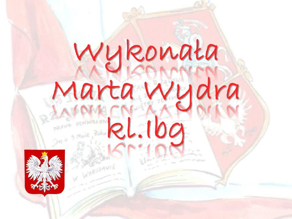 Wykonała Marta Wydra kl.Ibg