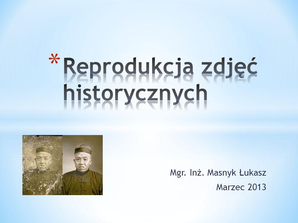 Reprodukcja zdjęć historycznych
