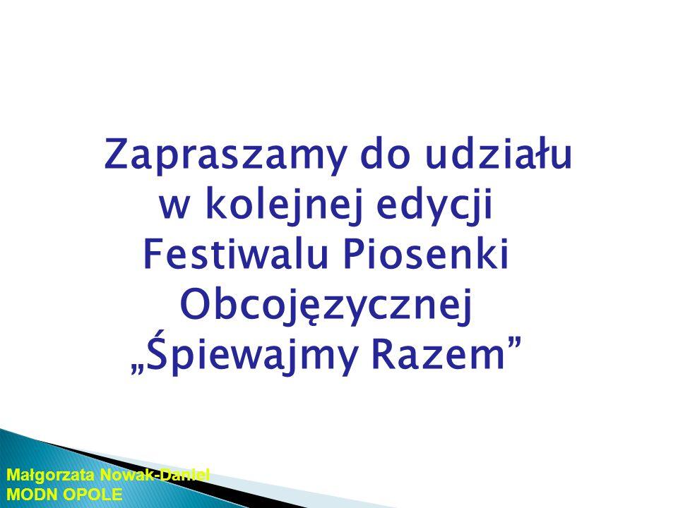 """Zapraszamy do udziału w kolejnej edycji Festiwalu Piosenki Obcojęzycznej """"Śpiewajmy Razem"""