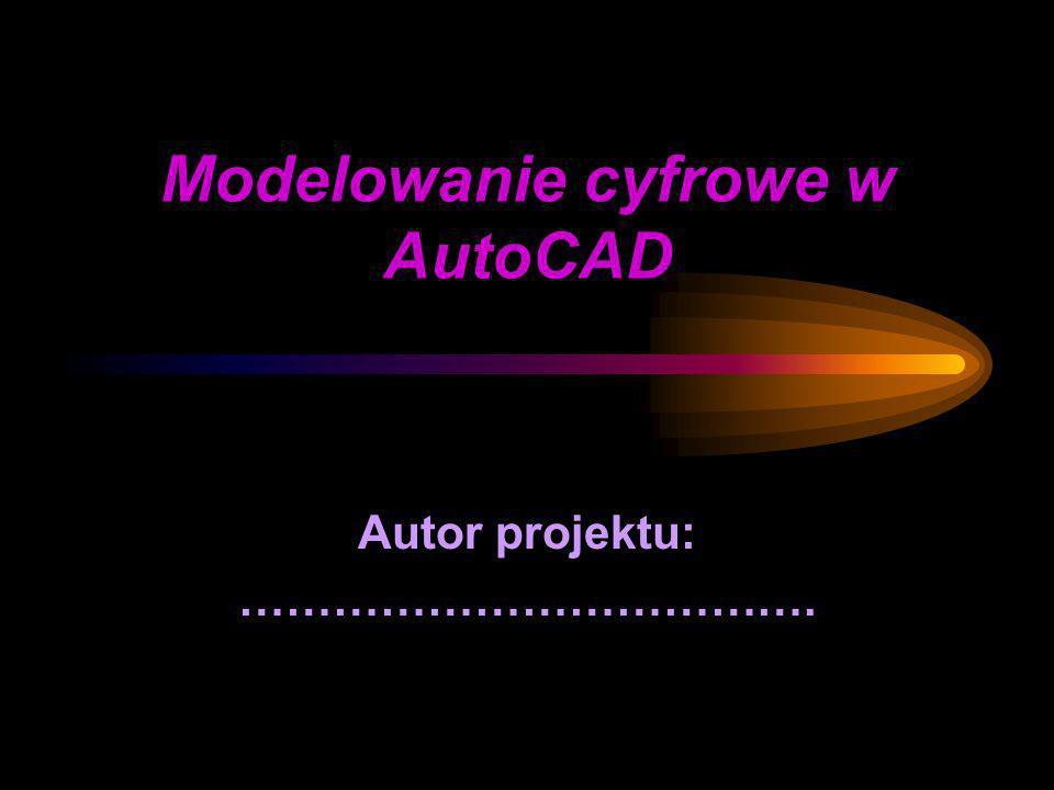 Modelowanie cyfrowe w AutoCAD