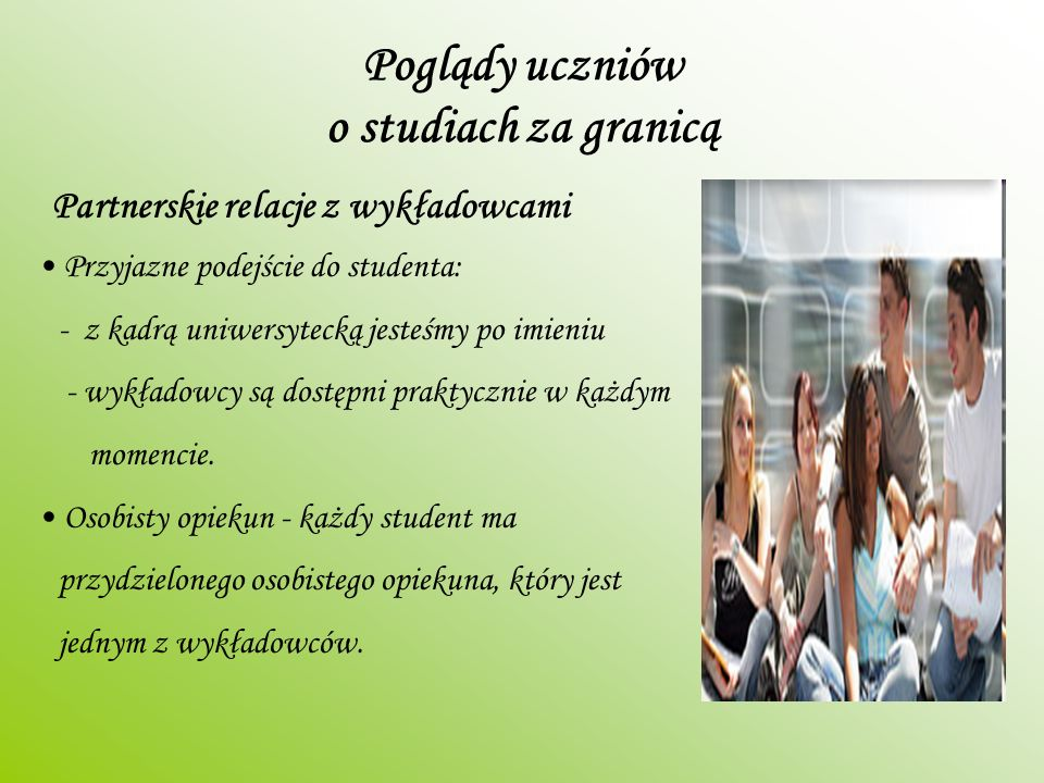 Poglądy uczniów o studiach za granicą