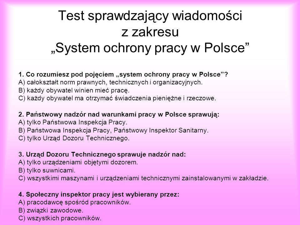 """Test sprawdzający wiadomości z zakresu """"System ochrony pracy w Polsce"""