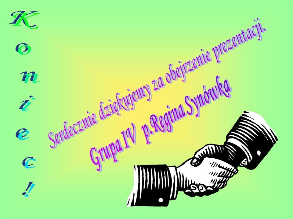 Grupa IV p.Regina Synówka