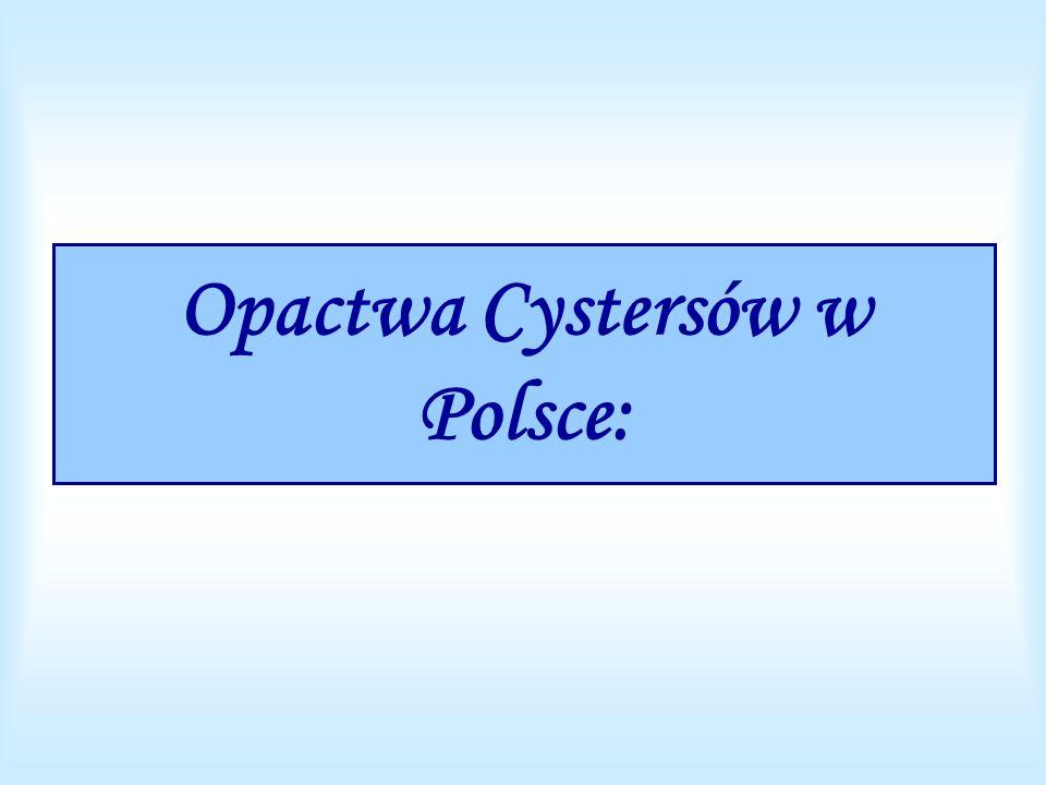 Opactwa Cystersów w Polsce: