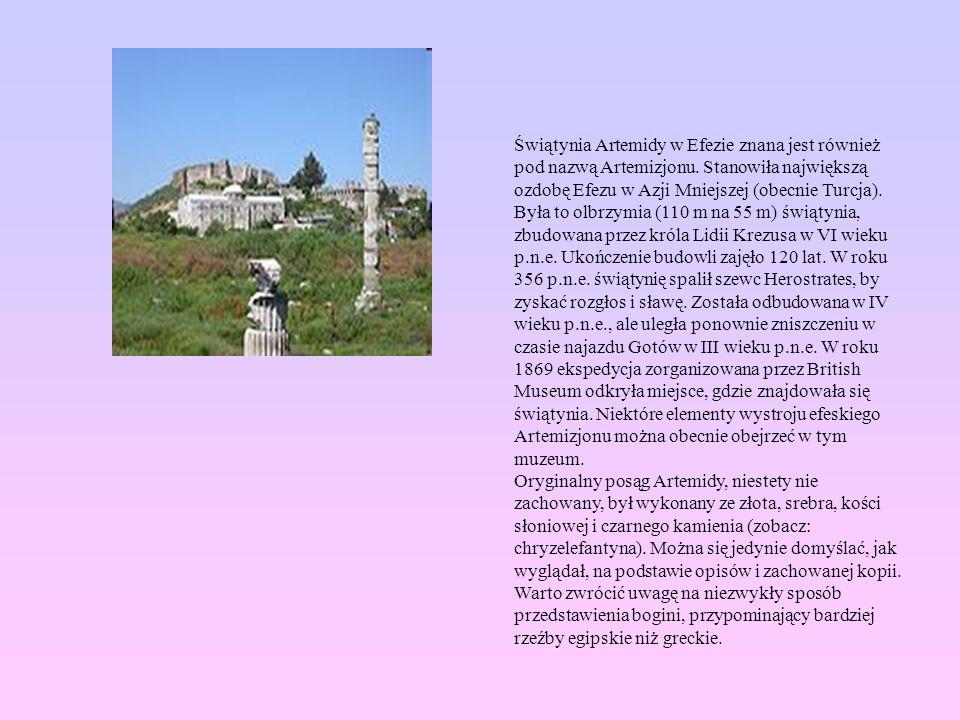 Świątynia Artemidy w Efezie znana jest również pod nazwą Artemizjonu