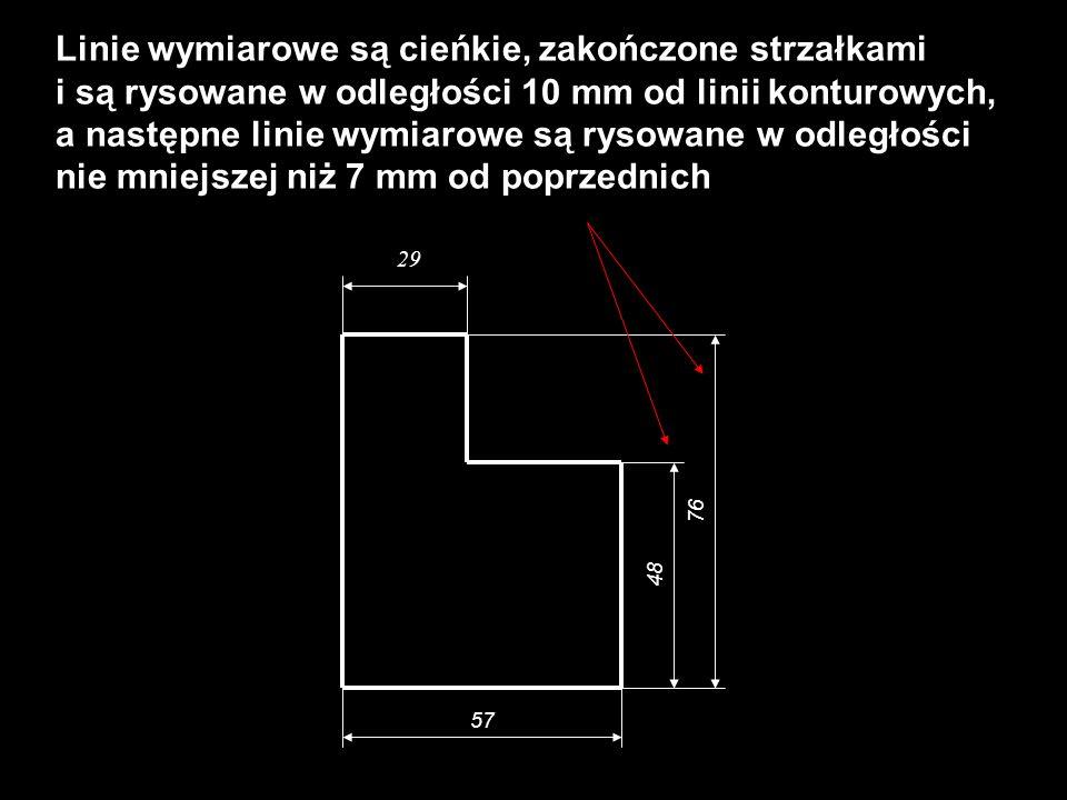 Linie wymiarowe są cieńkie, zakończone strzałkami