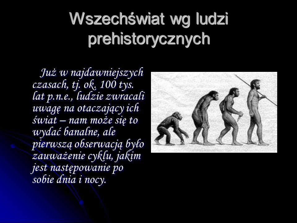 Wszechświat wg ludzi prehistorycznych