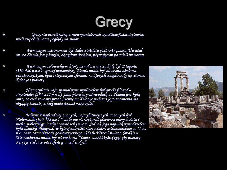Grecy Grecy stworzyli jedną z najwspanialszych cywilizacji starożytności; mieli zupełnie nowe poglądy na świat.