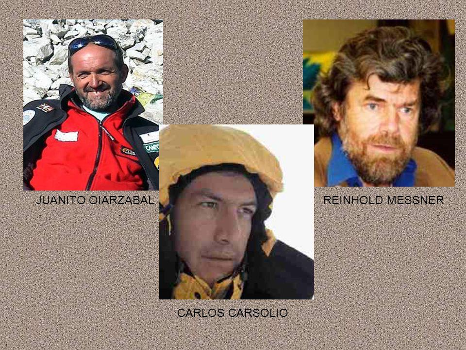 JUANITO OIARZABAL REINHOLD MESSNER CARLOS CARSOLIO