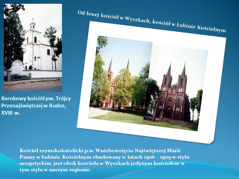 Barokowy kościół pw. Trójcy Przenajświętszej w Rudce, XVIII w.