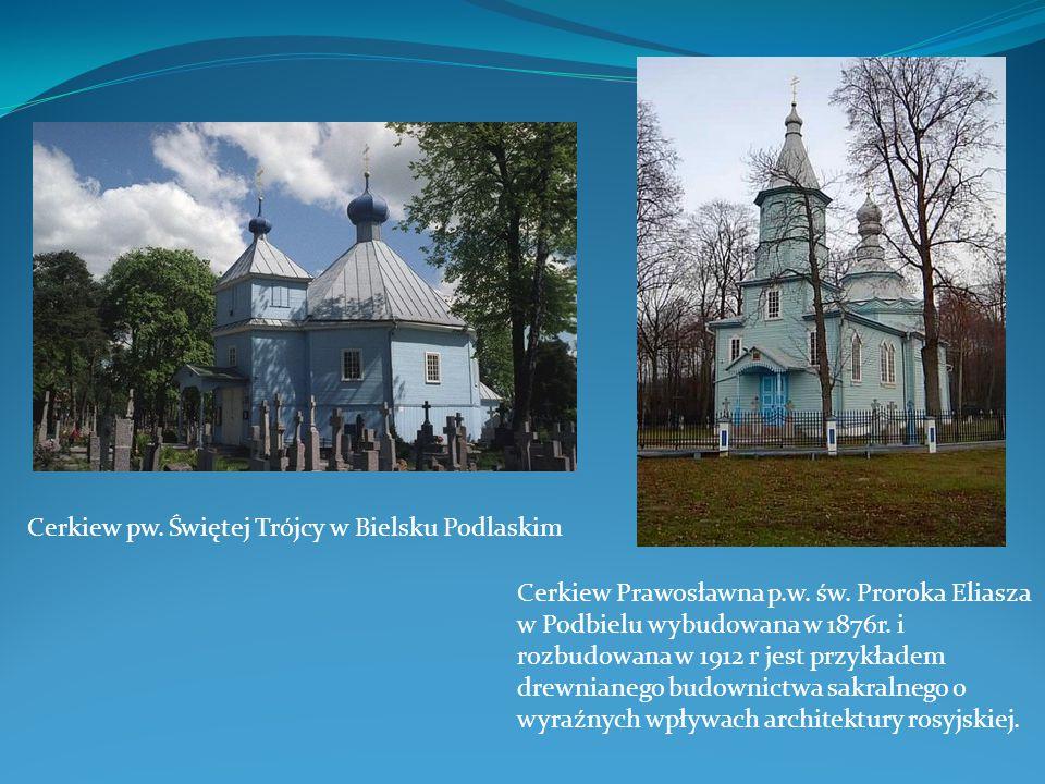 Cerkiew pw. Świętej Trójcy w Bielsku Podlaskim