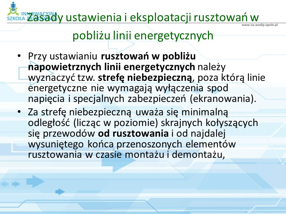 Zasady ustawienia i eksploatacji rusztowań w pobliżu linii energetycznych