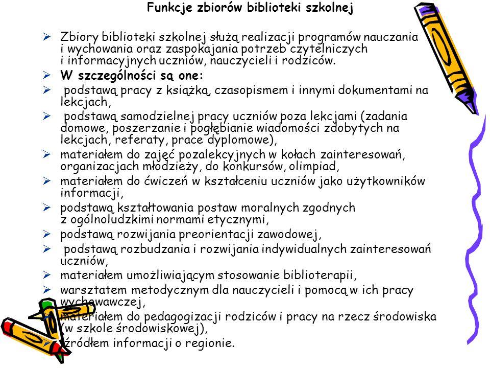 Funkcje zbiorów biblioteki szkolnej