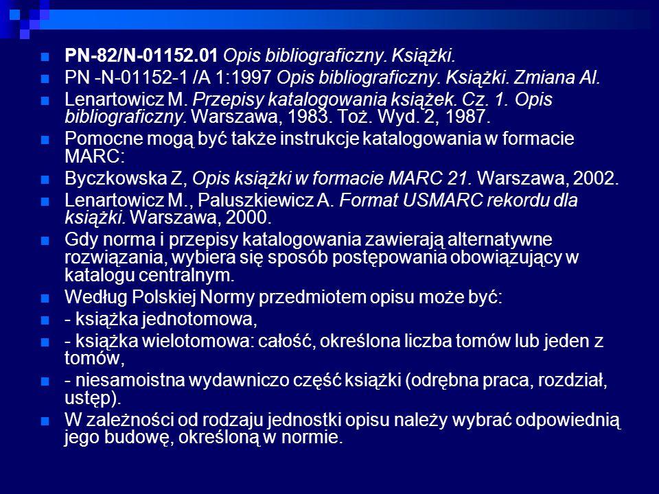 PN-82/N-01152.01 Opis bibliograficzny. Książki.