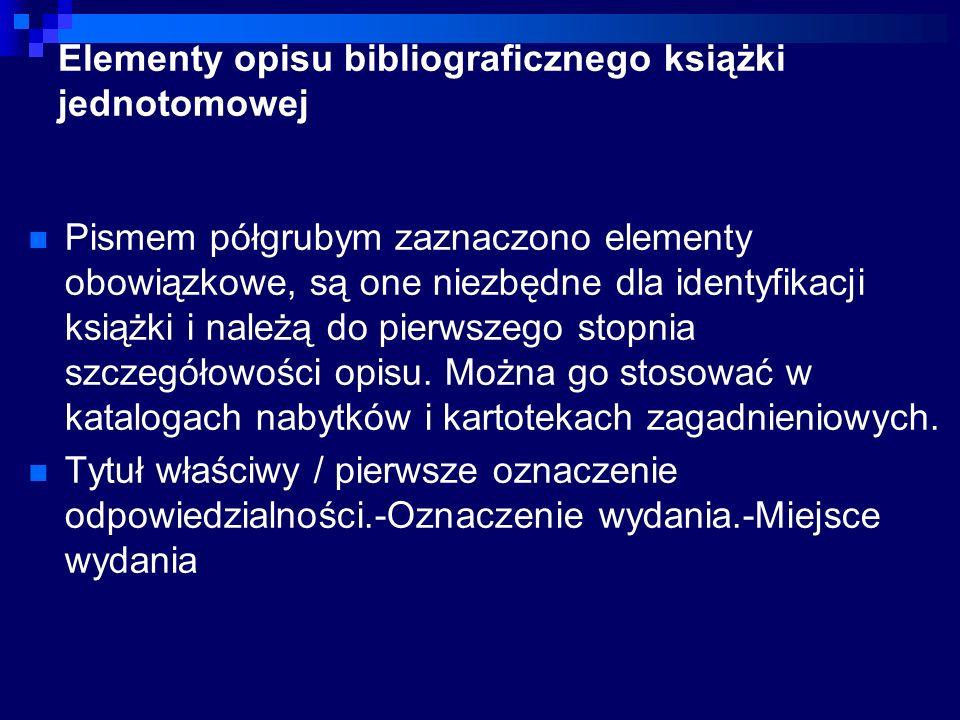Elementy opisu bibliograficznego książki jednotomowej