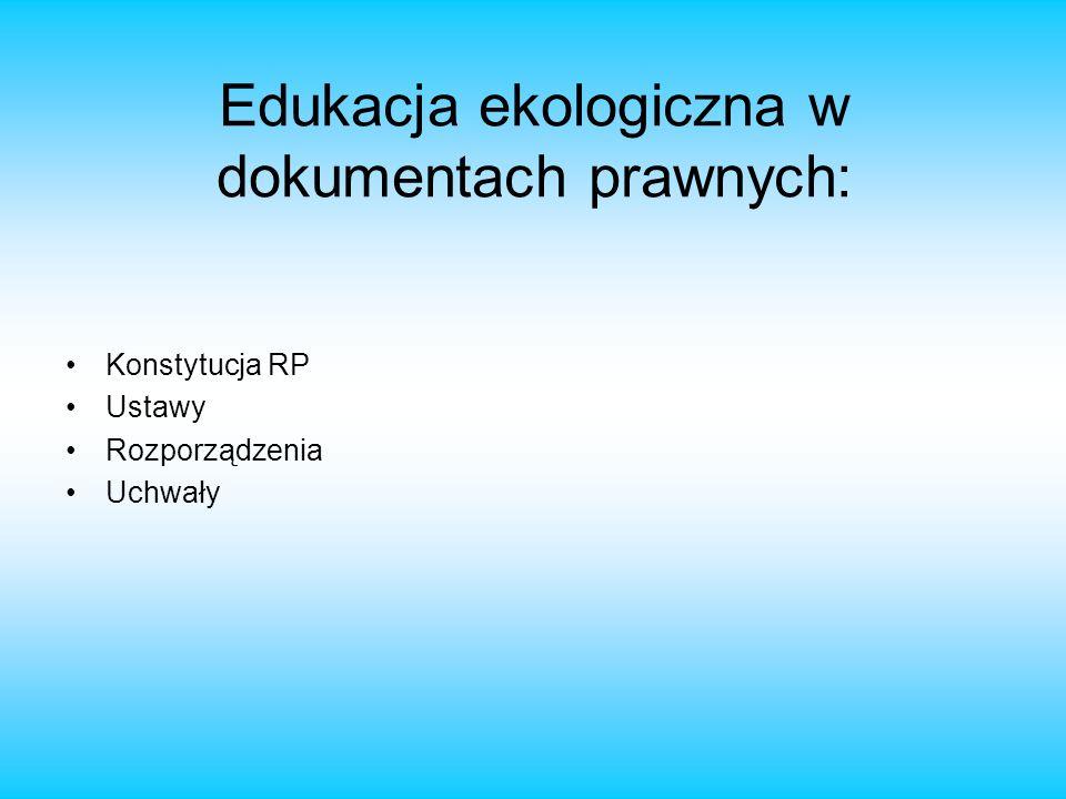 Edukacja ekologiczna w dokumentach prawnych: