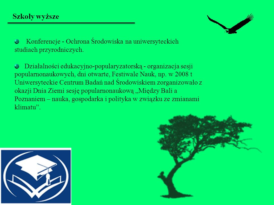 Szkoły wyższeKonferencje - Ochrona Środowiska na uniwersyteckich studiach przyrodniczych.
