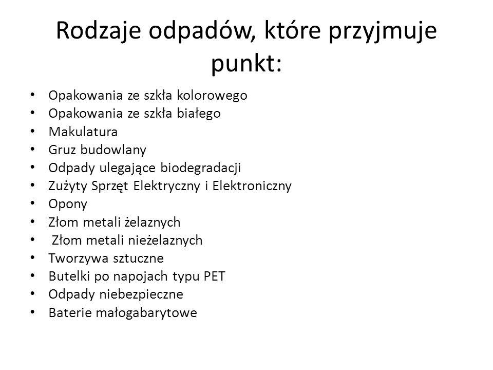 Rodzaje odpadów, które przyjmuje punkt: