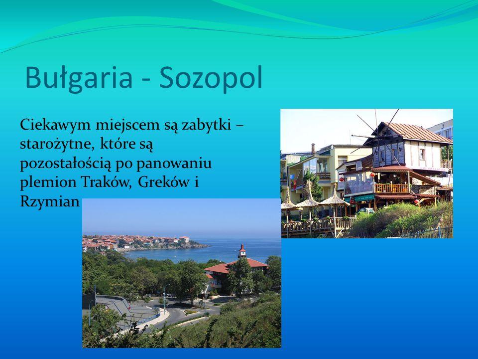 Bułgaria - Sozopol Ciekawym miejscem są zabytki – starożytne, które są pozostałością po panowaniu plemion Traków, Greków i Rzymian.