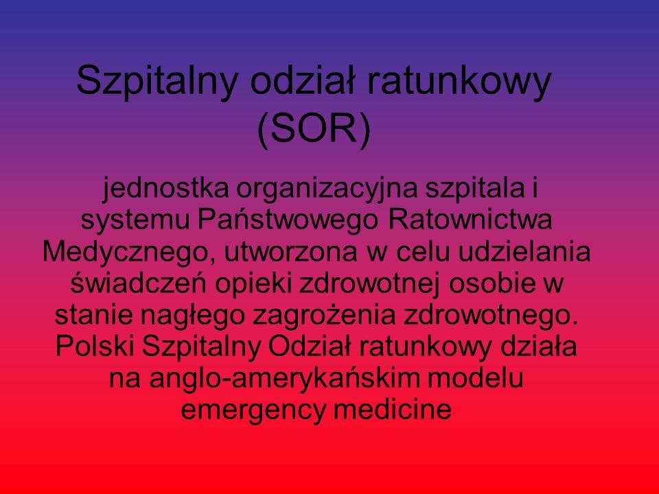 Szpitalny odział ratunkowy (SOR)