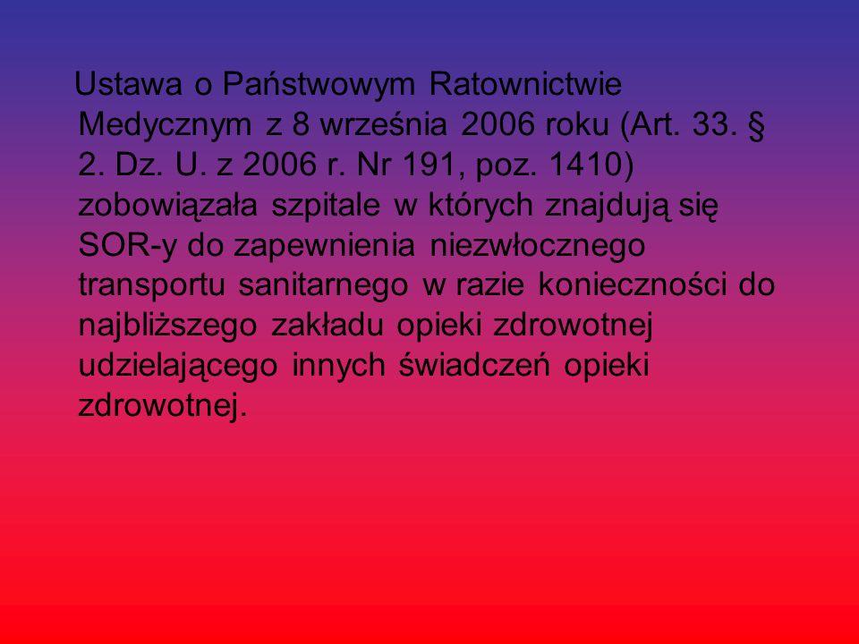 Ustawa o Państwowym Ratownictwie Medycznym z 8 września 2006 roku (Art