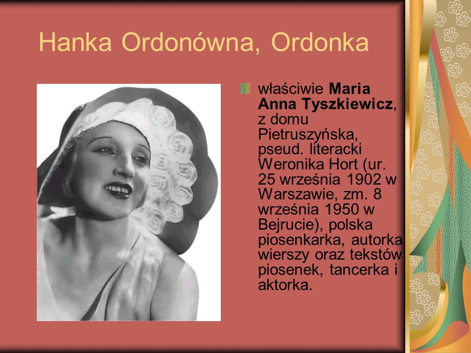 Hanka Ordonówna, Ordonka