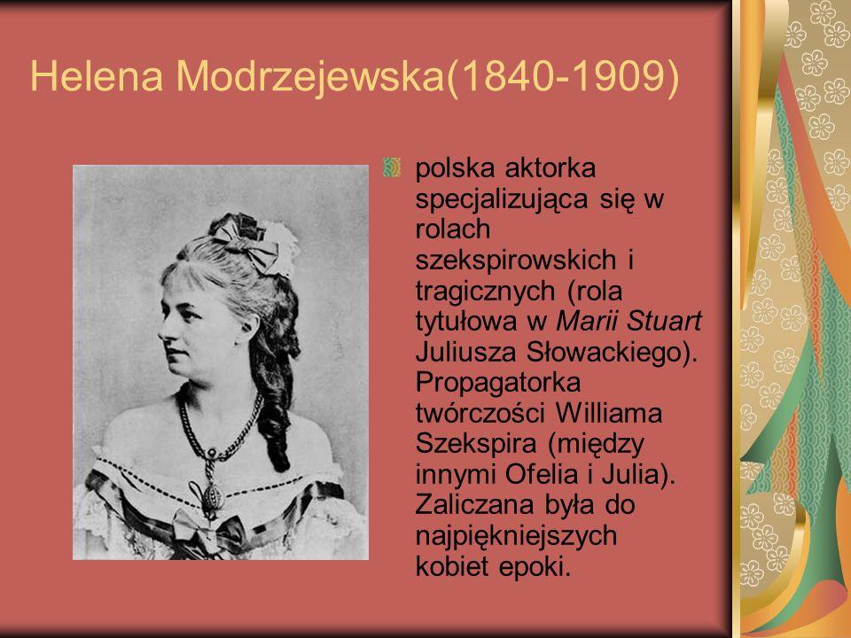 Helena Modrzejewska(1840-1909)