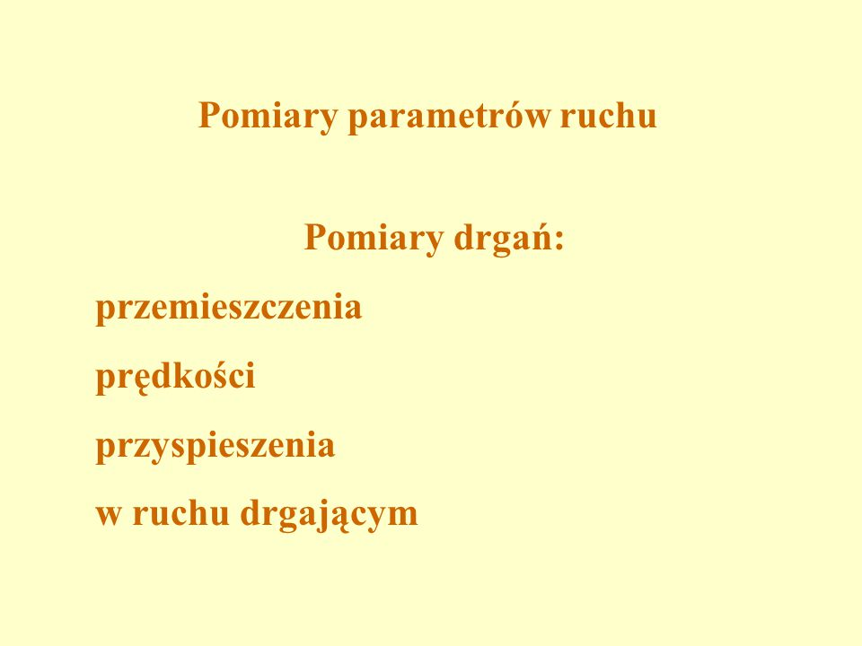 Pomiary parametrów ruchu