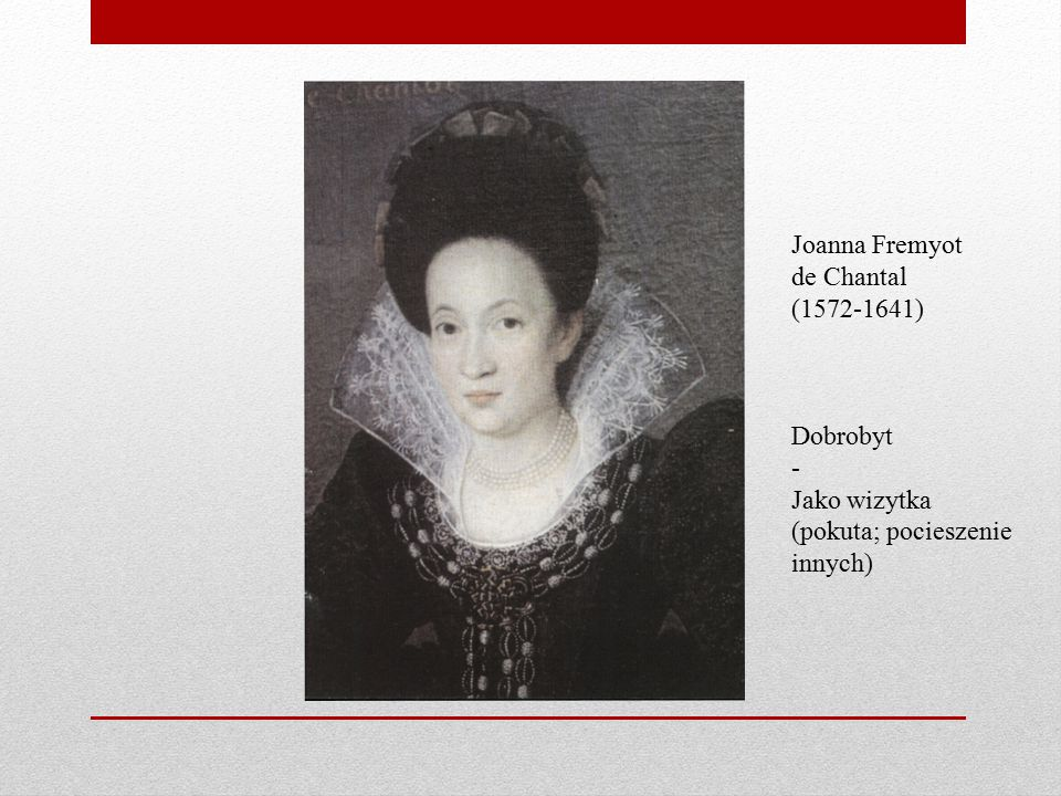 Joanna Fremyot de Chantal (1572-1641)