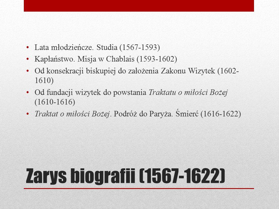 Zarys biografii (1567-1622) Lata młodzieńcze. Studia (1567-1593)